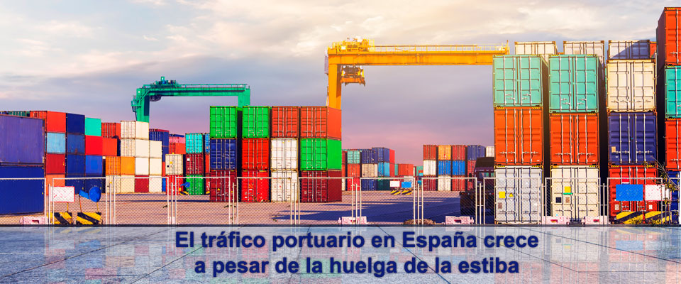El tráfico portuario en España crece a pesar de la huelga de la estiba