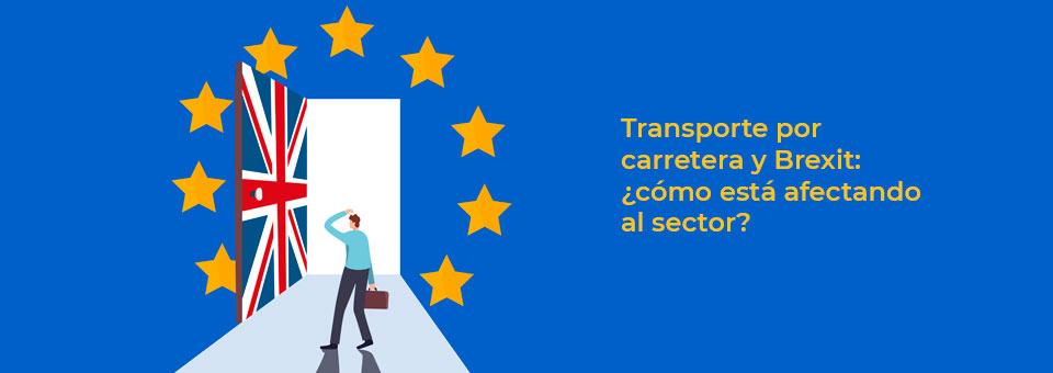 Transporte por carretera y Brexit: ¿cómo está afectando al sector?